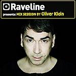 Oliver Klein Raveline Mix Session By Oliver Klein (Mixed By Oliver Klein)
