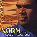 Norm Stay With Me