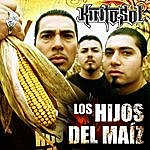 Kinto Sol Los Hijos Del Maiz