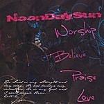 NoonDaySun Noondaysun Worship