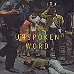 Soul The Unspoken Word