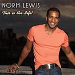 Norm Lewis This Is The Life