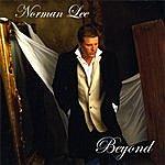 Norman Lee Beyond