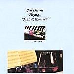 Jerry Harris Jazz And Romance
