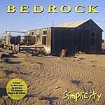 Bedrock Simplicity