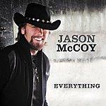 Jason McCoy Everything