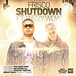 Frisco Shutdown