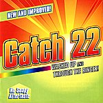Catch 22 Washed Up And Through The Ringer