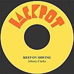 Johnny Clarke Keep On Moving