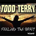 Todd Terry Feeling The Spirit