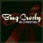 Bing Crosby Bing At Christmas