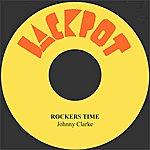 Johnny Clarke Rockers Time