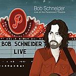 Bob Schneider Live At The Paramount Theatre (Volume 2)