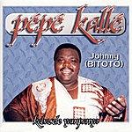 Pepe Kalle Johnny (Bitoto) Kabasele Yampanya
