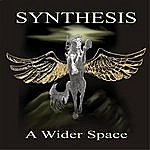 Synthesis A Wider Space