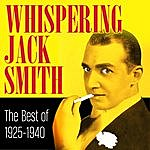 Whispering Jack Smith 1925-1940 - The Best Of