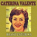 Caterina Valente Bravo Caterina
