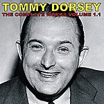 Tommy Dorsey The Complete Tommy Dorsey, Vol. 1