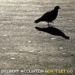 Delbert McClinton Don't Let Go