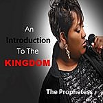 The Prophetess An Introduction To The Kingdom