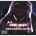 Nova Dreams Of An Underground Rapper