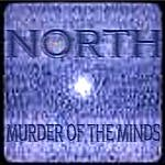 North Murder Of The Minds (Single)