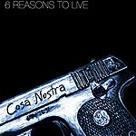 Cosa Nostra 6 Reasons To Live