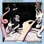 The Chameleons UK Strange Times
