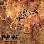 Pariah Life Takes Time EP