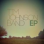 Tim Johnson Tim Johnson Band - Ep