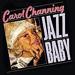 Carol Channing Jazz Baby