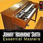 """Johnny """"Hammond"""" Smith The Essential Masters"""
