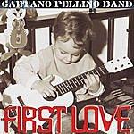 Gaetano Pellino First Love