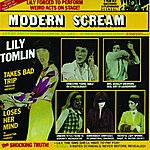 Lily Tomlin Modern Scream