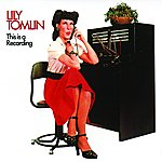 Lily Tomlin This Is A Recording