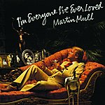 Martin Mull I'm Everyone I've Ever Loved