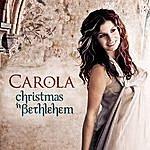 Carola Christmas In Bethlehem