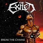 Exiled Break The Chains