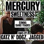 Mercury Sweetness