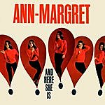 Ann-Margret And Here She Is