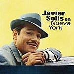 Javier Solís Javier En New York