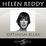 Helen Reddy Optimism Blues