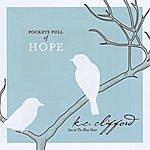 K.C. Clifford Pockets Full Of Hope