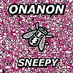 Onanon Sneepy