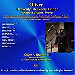 Oliver A. Branch, III Heavenly, Heavenly Father / Instrumentals