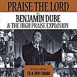 Benjamin Dube Praise The Lord - The Collection Vol. 1