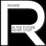 Rename Never Stop (The Future)