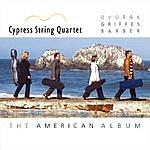 Cypress String Quartet The American Album