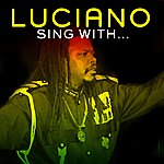 Luciano Sing With...