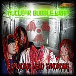Nuclear Bubble Wrap Exploding Head Syndrome